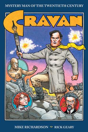 Cravan Mystery Man of the Twentieth Century by Mike Richardson