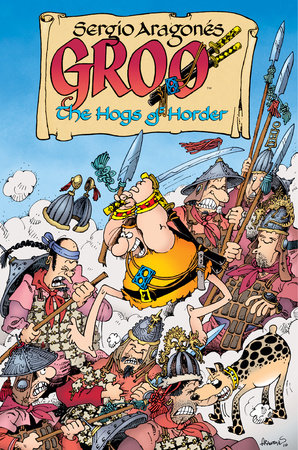 Groo: The Hogs of Horder by Mark Evanier