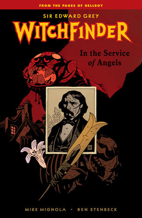 Witchfinder Volume 1: In the Service of Angels by Mike Mignola, Various Artists