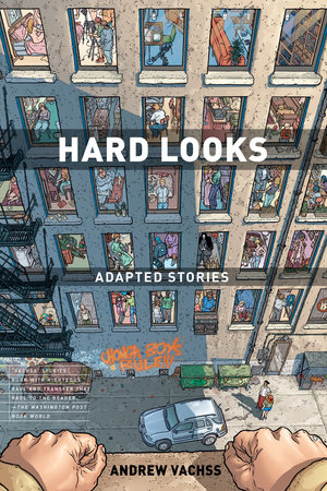 Hard Looks: Adapted Stories (3rd edition) by Andrew Vachss