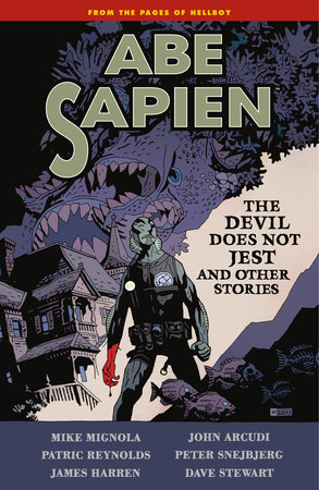 Abe Sapien Volume 2: The Devil Does Not Jest by Mike Mignola