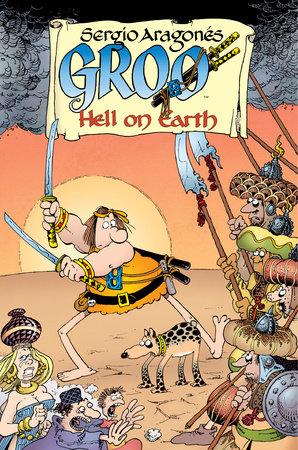 Groo: Hell on Earth by Mark Evanier