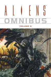 Aliens Omnibus Volume 6