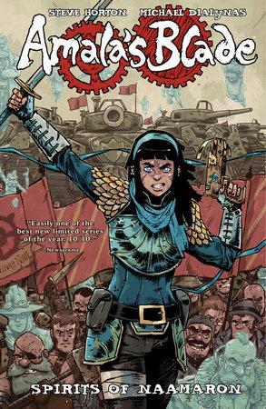 Amala's Blade Volume 1: Spirits of Naamaron by Steve Horton