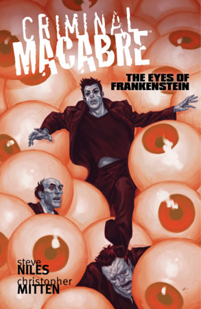 Criminal Macabre: The Eyes of Frankenstein by Steve Niles