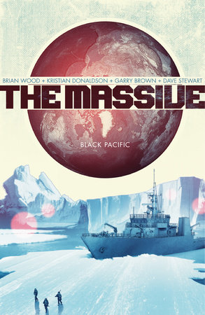 The Massive Volume 1: Black Pacific by Brian Wood