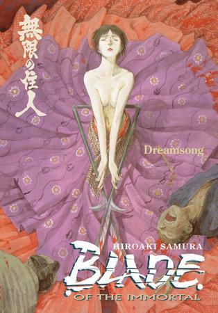 Blade of the Immortal Volume 3: Dreamsong by Hiroaki Samura