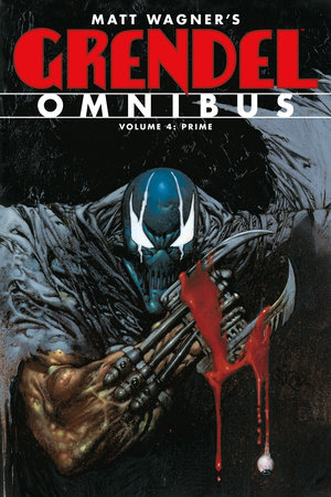 Grendel Omnibus Volume 4: Prime by Matt Wagner