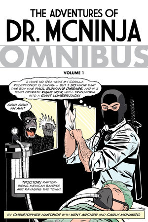 The Adventures of Dr. McNinja Omnibus by Christopher Hastings
