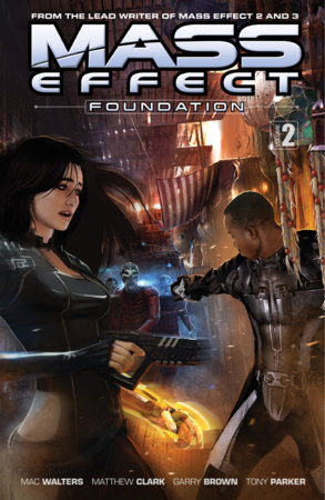 Mass Effect: Foundation Volume 2 by Mac Walters