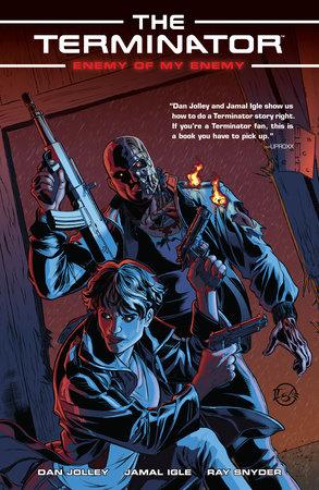 Terminator: Enemy of My Enemy by Dan Jolley
