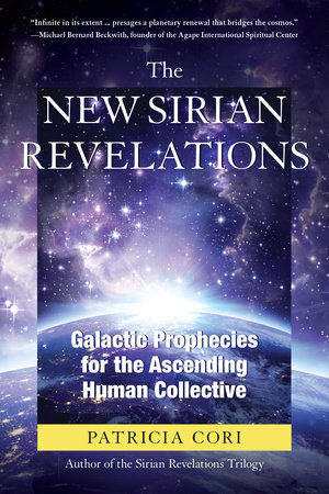 The New Sirian Revelations by Patricia Cori