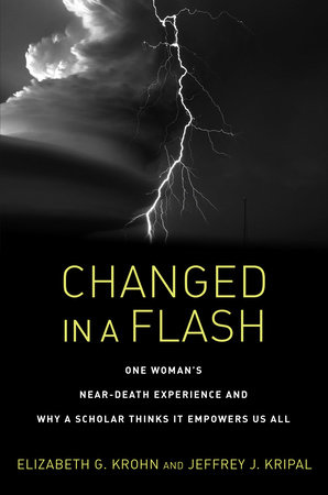 Changed in a Flash by Elizabeth G  Krohn, Jeffrey J  Kripal |  PenguinRandomHouse com: Books