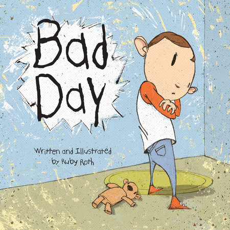 Bad Day by Ruby Roth