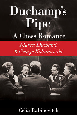 Duchamp's Pipe by Celia Rabinovitch
