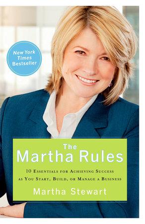 The Martha Rules by Martha Stewart