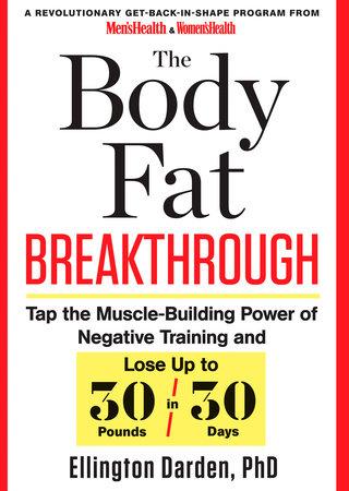 The Body Fat Breakthrough by Ellington Darden, Phd