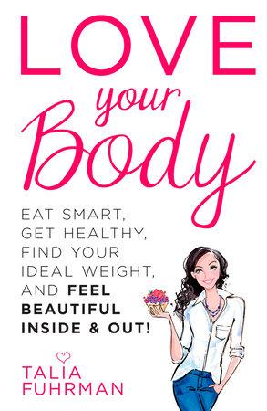 Love Your Body by Talia Fuhrman