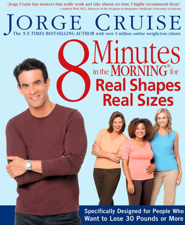 8 Minutes in the Morning for Real Shapes, Real Sizes by Jorge Cruise