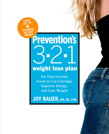 Prevention's 3-2-1 Weight Loss Plan by Joy Bauer and Editors Of Prevention Magazine