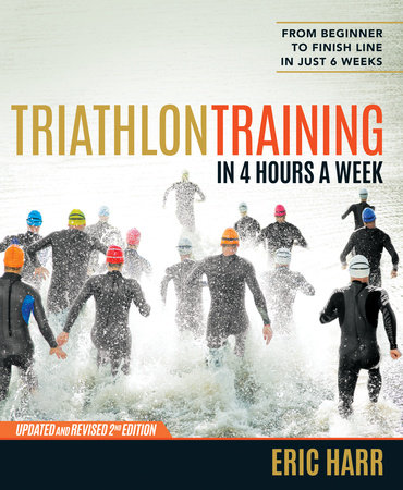 Triathlon Training in 4 Hours a Week by Eric Harr