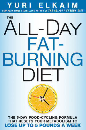The All-Day Fat-Burning Diet by Yuri Elkaim