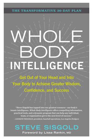 Whole Body Intelligence by Steve Sisgold