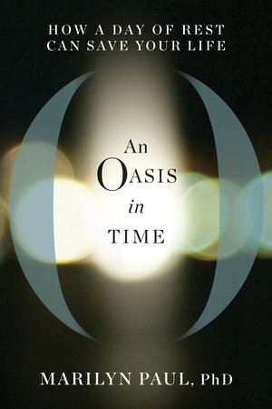 An Oasis in Time by Marilyn Paul