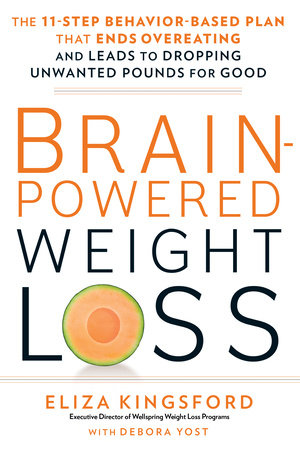 Brain-Powered Weight Loss by Eliza Kingsford and Debora Yost