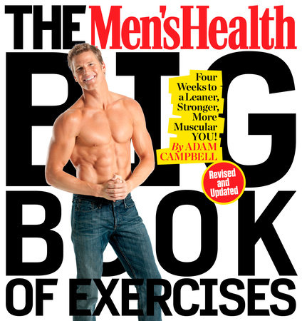 The Men's Health Big Book of Exercises by Adam Campbell and Editors of Men's Health Magazi