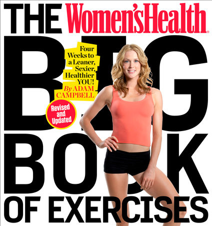 The Women's Health Big Book of Exercises by Adam Campbell and Editors of Women's Health Maga
