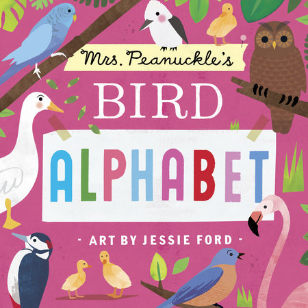 Mrs. Peanuckle's Bird Alphabet by Mrs. Peanuckle