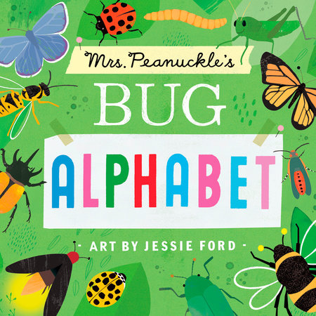 Mrs. Peanuckle's Bug Alphabet by Mrs. Peanuckle