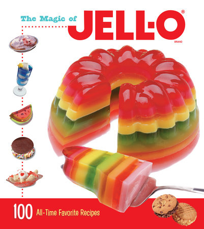 The Magic of JELL-O by Jell-O