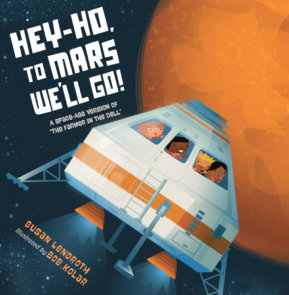 Hey-Ho, to Mars We'll Go!