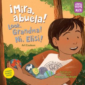!Mira, abuela! Ni, Elisi! / Look, Grandma!