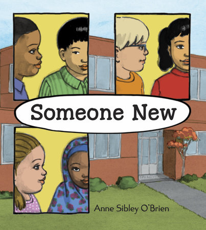 Someone New by Ann Sibley O'Brien