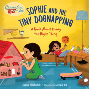 Chicken Soup for the Soul KIDS: Sophie and the Tiny Dognapping