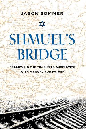 Shmuel's Bridge by Jason Sommer