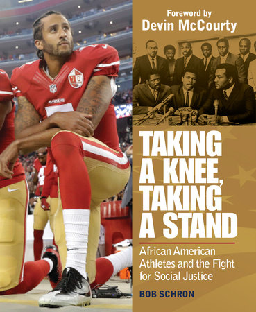 Taking a Knee, Taking a Stand by Bob Schron