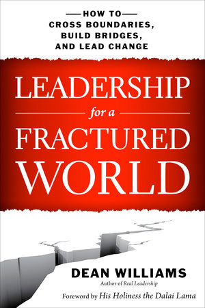 Leadership for a Fractured World by Dean Williams