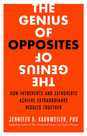 The Genius of Opposites by Jennifer B. Kahnweiler