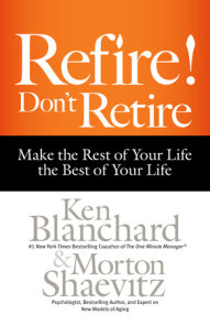Refire! Don't Retire