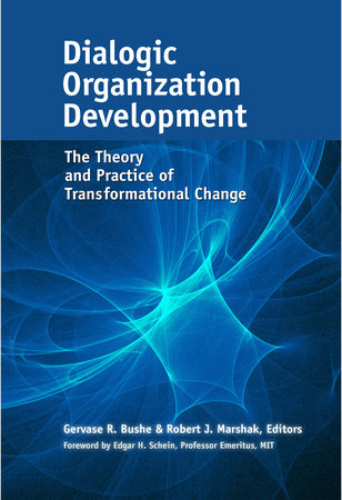 Dialogic Organization Development by
