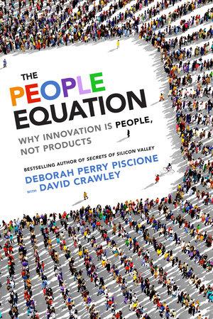 The People Equation by Deborah Perry Piscione and David Crawley