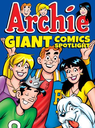Archie Giant Comics Spotlight by Archie Superstars