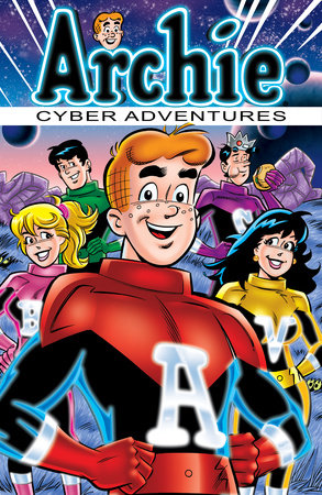 Archie: Cyber Adventures by Stephen Oswald