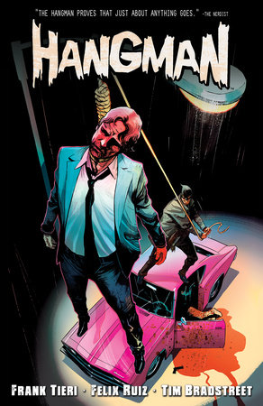 The Hangman, Vol. 1 by Frank Tieri