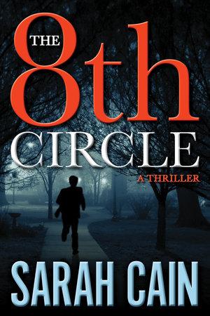 The 8th Circle by Sarah Cain