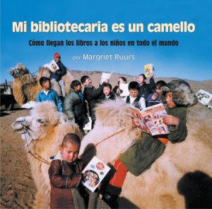 Mi bibliotecaria es un camello (My Librarian is a Camel)